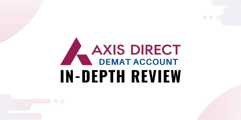 Axis Direct Account Review