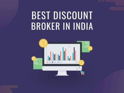 BEST DISCOUNT BROKER IN INDIA