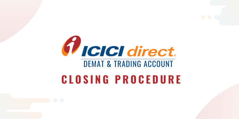 How to Close ICICI Direct Demat Account